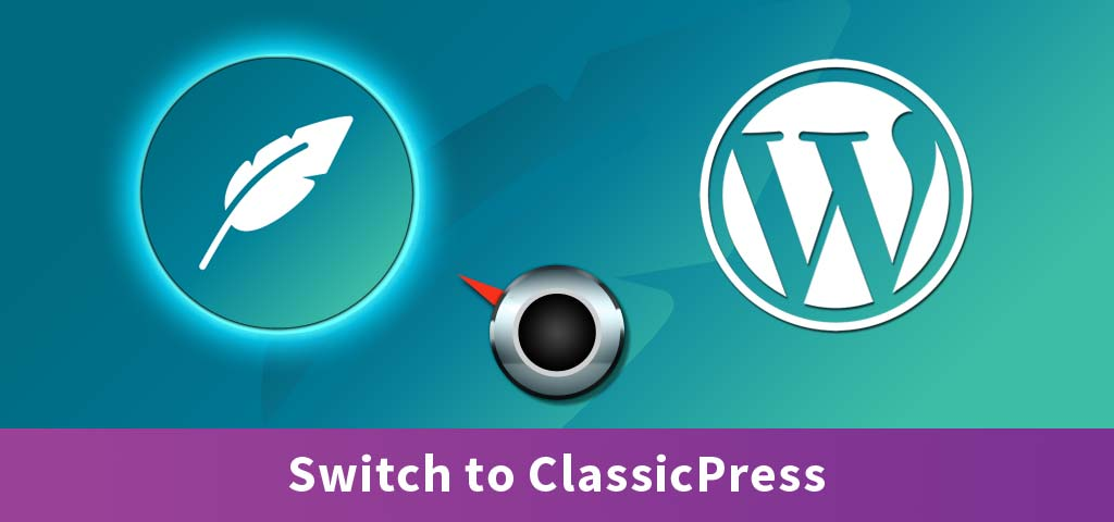 Switch to ClassicPress
